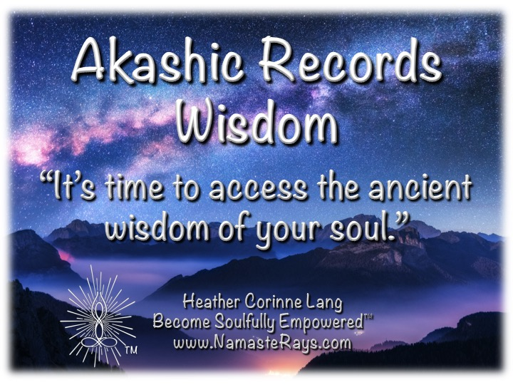 Akashic Records Wisdom 9/2/2020