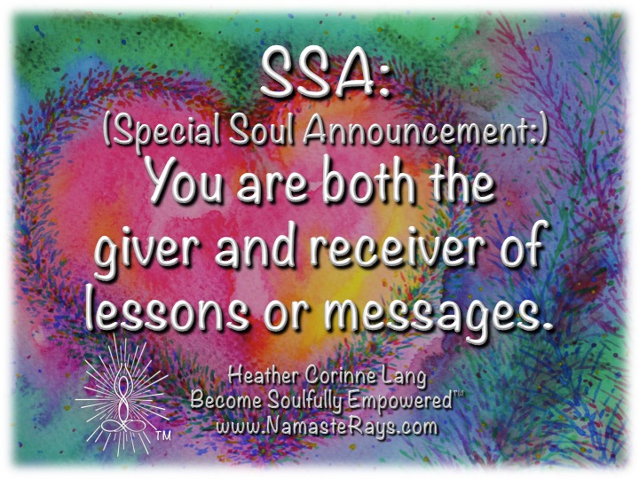 SSA: (Special Soul Announcement:) Lessons & Messages